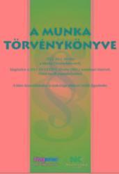 A MUNKA TÖRVÉNYKÖNYVE (ISBN: 9789632583808)