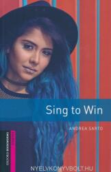 Oxford Bookworms Library: Starter: Sing to Win - Graded readers for secondary and adult learners (ISBN: 9780194624381)