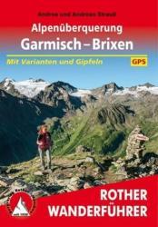 Alpenüberquerung - Garmisch bis Brixen túrakalauz Bergverlag Rother német RO 4536 (ISBN: 9783763345366)
