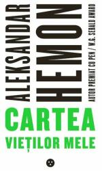 Cartea vieților mele (ISBN: 9786069450772)
