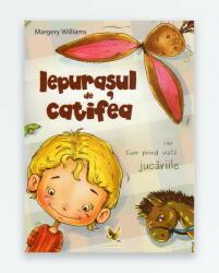 IEPURASUL DE CATIFEA sau cum prind viata jucariile (ISBN: 9789737147622)