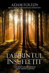 Labirintul însuflețit (ISBN: 9786060060055)