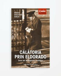 Călătoria prin Eldorado (ISBN: 9786067933406)