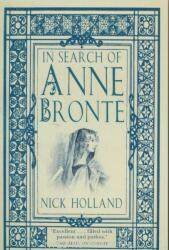 In Search of Anne Bronte (ISBN: 9780750982375)