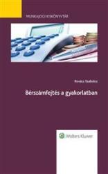 Bérszámfejtés a gyakorlatban (ISBN: 9789632957234)