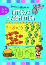 Óvodások akadémiája. Játékos matematika 5-6 éves (ISBN: 9786155634536)