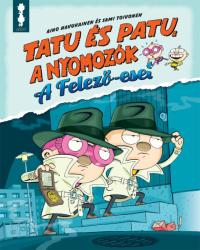 Tatu és Patu, a nyomozók (2018)