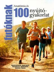 Anatómia és 100 nyújtógyakorlat futóknak (2018)