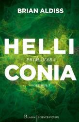 Helliconia. Primăvara (ISBN: 9786068673134)