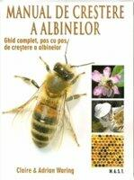 Manual de crestere a albinelor (ISBN: 9789731822945)