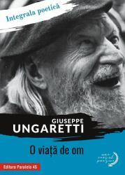 O viaţă de om. Integrala poetică (ISBN: 9789734726691)