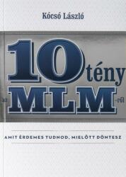 10 tény az MLM-ről (2018)