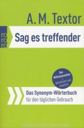 Sag es treffender - A. M. Textor (ISBN: 9783499617409)