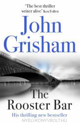 John Grisham: The Rooster Bar (ISBN: 9781473616981)