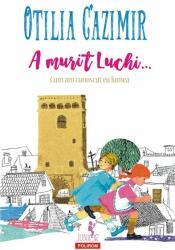 A murit Luchi (ISBN: 9789734673681)