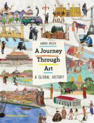 Journey Through Art - Aaron Rosen (ISBN: 9780500651018)