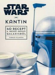 Star Wars - Kantin - 40 recept a messzi-messzi galaxisból (2018)