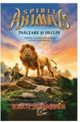 Înălțare și declin. Spirite Animale (ISBN: 9786069781715)