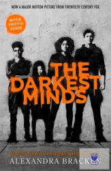The Darkest Minds NOW A MAJOR MOTION PICTURE, WITH PHOTOS INSIDE - Alexandra Bracken (ISBN: 9781786540508)