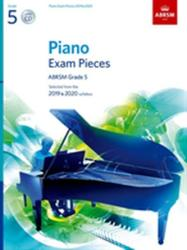 Piano Exam Pieces 2019 & 2020, ABRSM Grade 5, with CD - Selected from the 2019 & 2020 syllabus (ISBN: 9781786010711)
