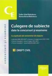 Culegere de subiecte date la concursuri și examene. 1 Drept civil (ISBN: 9786062711191)