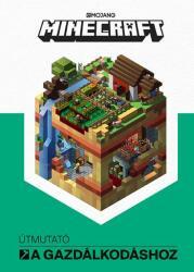 Minecraft - Útmutató a gazdálkodáshoz (2018)