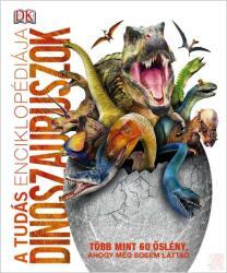 A tudás enciklopédiája - Dinoszauruszok (2018)
