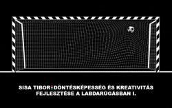 Döntésképesség és kreativitás fejlesztése a labdarúgásban I (2018)