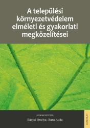 A települési környezetvédelem elméleti és gyakorlati megközelítései (2018)