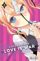 Kaguya-sama: Love Is War, Vol. 3 - Aka Akasaka (ISBN: 9781974700325)