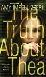 The Truth about Thea (ISBN: 9781948018111)