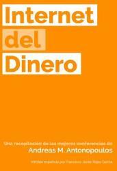 Internet del Dinero (ISBN: 9781947910034)