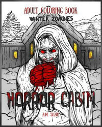 Adult Coloring Book Horror Cabin - A. M. Shah (ISBN: 9781947855069)