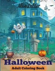 Halloween Coloring Book: Halloween Adult Coloring Book (ISBN: 9781947243170)