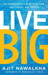 Live Big - Ajit Nawalkha (ISBN: 9781946885425)