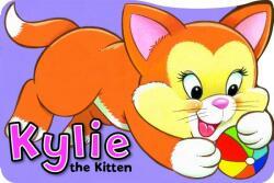 Kylie the Kitten (ISBN: 9781841352800)
