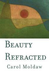 Beauty Refracted (ISBN: 9781945588075)