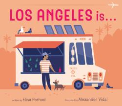 Los Angeles Is . . . (ISBN: 9781944903237)