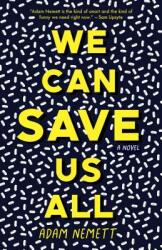 We Can Save Us All (ISBN: 9781944700768)