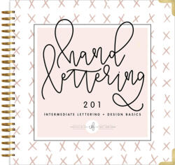 Hand Lettering 201 - Chalkfuloflove, Paige Tate Select (ISBN: 9781944515546)