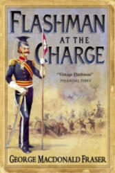 Flashman at the Charge - from The Flashman Papers, 1854-1855 (ISBN: 9780007217182)
