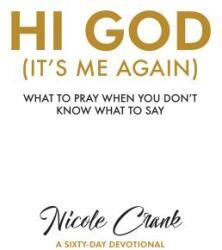Hi God: It's Me Again (ISBN: 9781943217601)