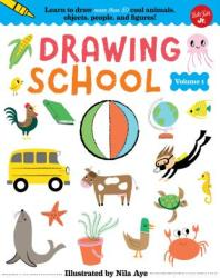 Drawing School--Volume 1: Learn to Draw More Than 50 Cool Animals, Objects, People, and Figures! (ISBN: 9781942875659)