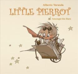Little Pierrot Vol. 2: Amongst the Stars - Amongst the Stars (ISBN: 9781941302613)