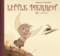 Little Pierrot Vol 1: Get the Moon (ISBN: 9781941302590)