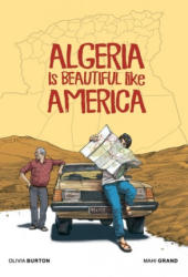 Algeria Is Beautiful Like America (ISBN: 9781941302569)