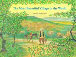 The Most Beautiful Village in the World (ISBN: 9781940842257)
