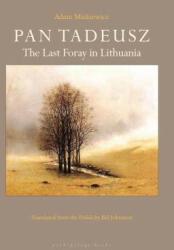 Pan Tadeusz (ISBN: 9781939810007)