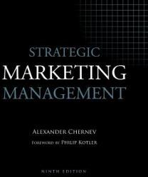 Strategic Marketing Management (ISBN: 9781936572502)