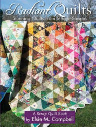 Radiant Quilts (ISBN: 9781935726982)